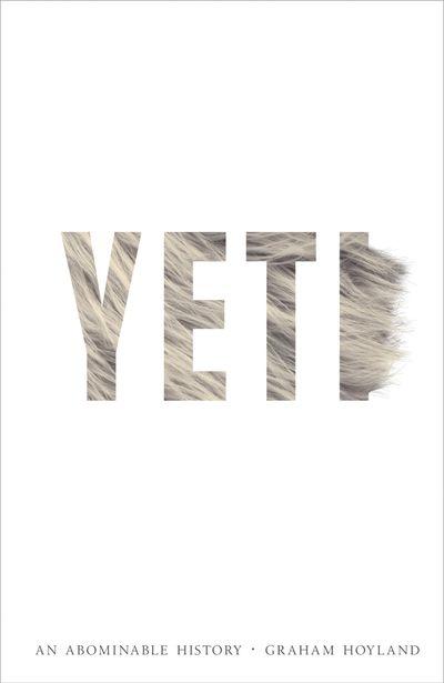 Yeti: The Abominable History