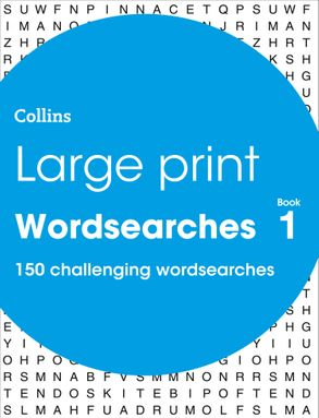 Cover image - Large Print Wordsearches Book 1: 150 Easy-To-Read Themed Wordsearch Puzzles