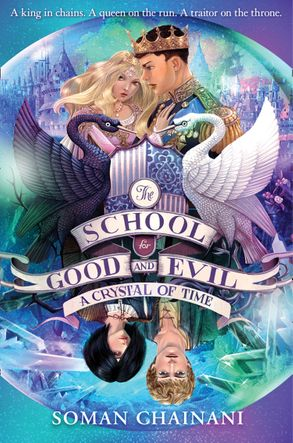 Cover image - The School For Good And Evil (5) - A Crystal of Time