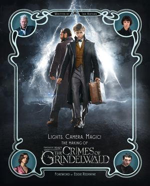 the-crimes-of-grindelwald-lights-camera-magic