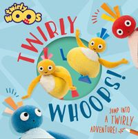 twirlywhoops-twirlywoos