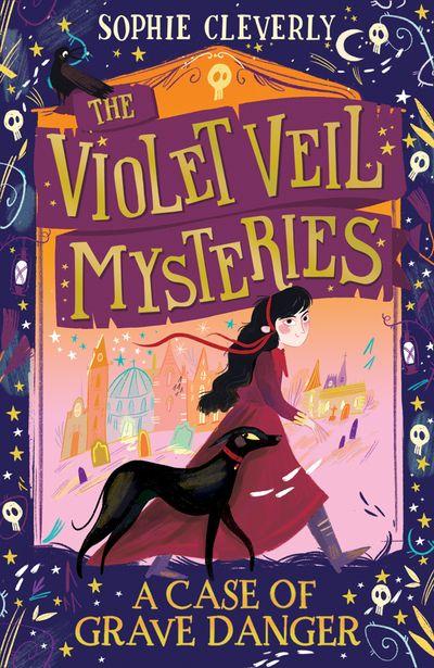 The Violet Veil Mysteries (1) - A Case of Grave Danger