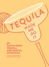tequila-made-me-do-it