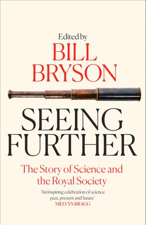 Cover image - Seeing Further: The Story of Science and the Royal Society