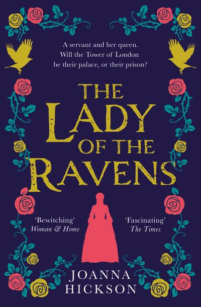 The Lady of the Ravens (Queens of the Tower, Book 1)