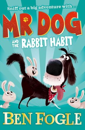 Cover image - Mr Dog - Mr Dog and the Rabbit Habit
