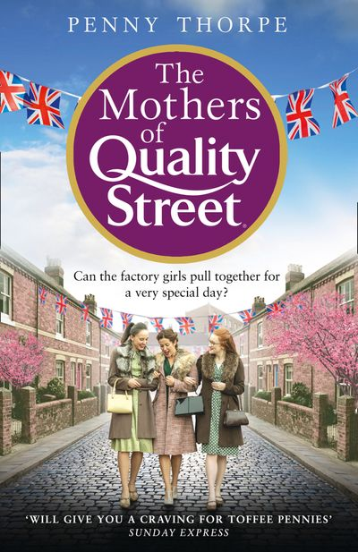 The Mothers of Quality Street (Quality Street, Book 2)