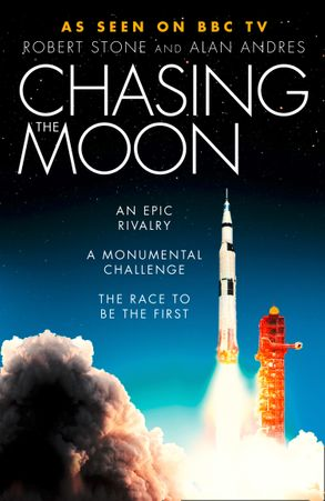 Cover image - Chasing The Moon: The Story of the Space Race - from Arthur C. Clarke tothe Apollo landings