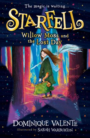 Cover image - Starfell (1) - Willow Moss and the Lost Day
