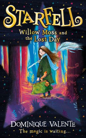 Cover image - Starfell: Willow Moss and the Lost Day (Starfell, Book 1)