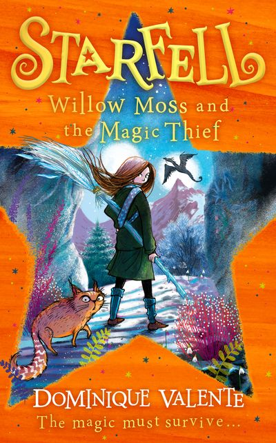 Starfell: Willow Moss and the Magic Thief (Starfell, Book 4)