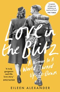 love-in-the-blitz-the-greatest-lost-love-letters-of-the-second-world-war