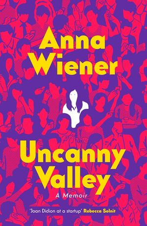 uncanny-valley-a-memoir