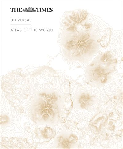 The Times Universal Atlas of the World [Fourth Edition]
