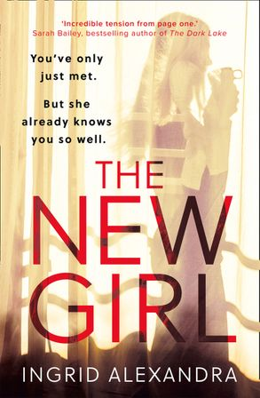 Cover image - The New Girl: A gripping psychological thriller with a shocking twist perfect for fans of Friend Request