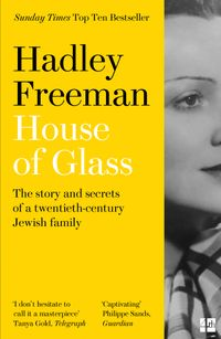 house-of-glass-the-story-and-secrets-of-a-twentieth-century-jewish-family