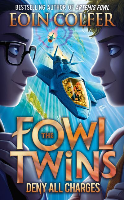 Deny All Charges (The Fowl Twins, Book 2)