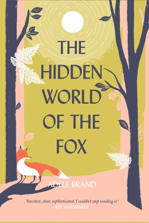 Cover image - The Hidden World Of The Fox
