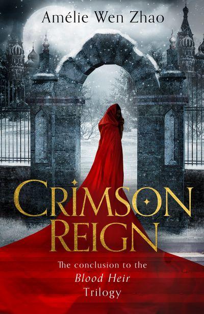 Crimson Reign (Blood Heir Trilogy, Book 3)
