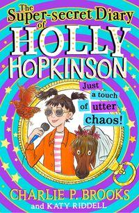 the-super-secret-diary-of-holly-hopkinson-untitled-3-holly-hopkinson-book-3