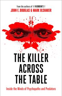 the-killer-across-the-table-from-the-authors-of-mindhunter