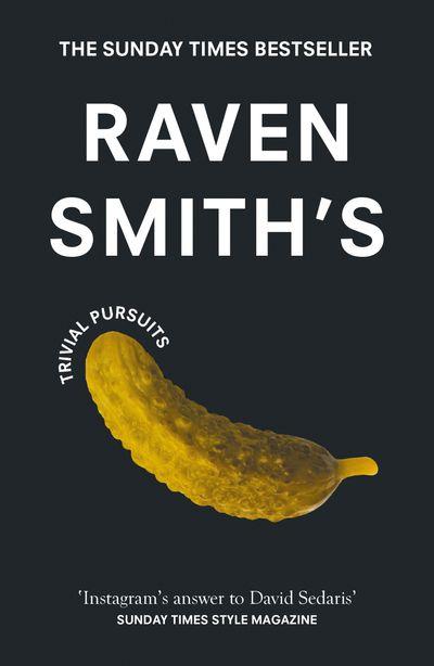 Raven Smith's Trivial Pursuits
