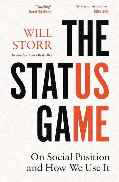 The Status Game: How Social Position Governs Everything