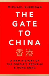 the-gate-and-the-wall-a-history-of-china-and-hong-kong