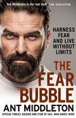 the-fear-bubble-harness-fear-and-live-without-limits