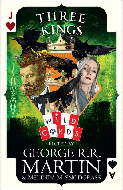 Three Kings: Edited By George R. R. Martin
