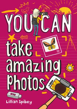 Cover image - You Can... Take Amazing Photos