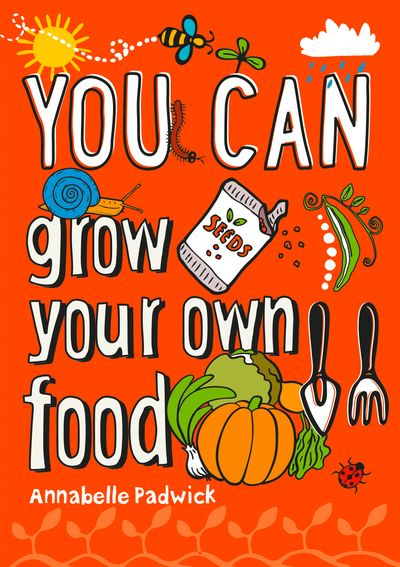 You Can... Grow Your Own Food