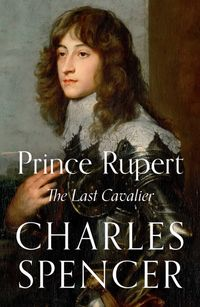 prince-rupert-the-last-cavalier