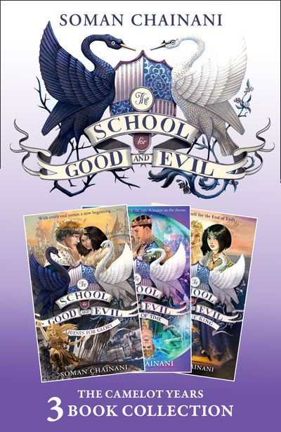 The School for Good and Evil 3-book Collection: The Camelot Years: (Quests for Glory, A Crystal of Time, One True King) (The School for Good and Evil)