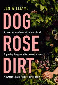 dog-rose-dirt
