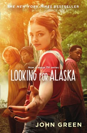 Cover image - Looking For Alaska [TV Tie-in Edition]