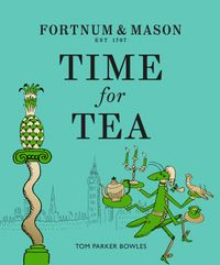 fortnum-and-mason-time-for-tea