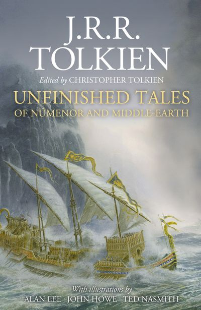 Unfinished Tales [Illustrated Edition]