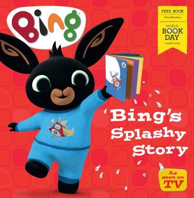 Bing's Splashy Story: World Book Day 2020