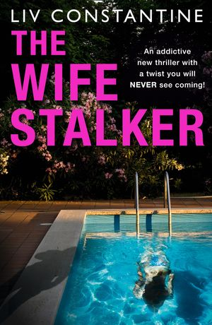 the-wife-stalker