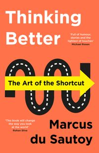 thinking-better-the-art-of-the-shortcut