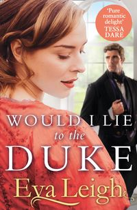 would-i-lie-to-the-duke
