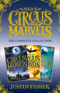 neds-circus-of-marvels-the-complete-collection-neds-circus-of-marvels-the-gold-thief-the-darkening-king-neds-circus-of-marvels