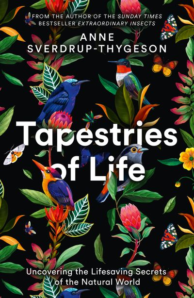 Tapestries of Life: Uncovering the Lifesaving Secrets of the Natural World