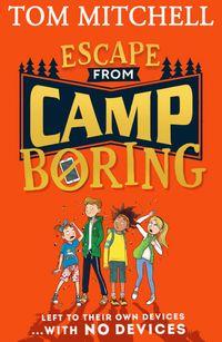 escape-from-camp-boring