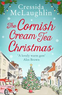 the-cornish-cream-tea-christmas-the-cornish-cream-tea-series-book-3