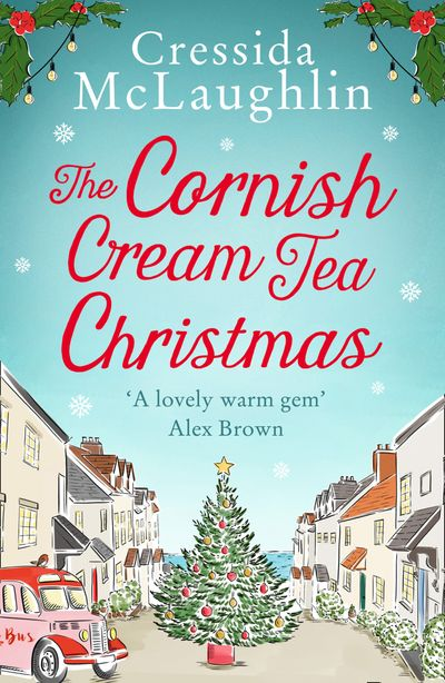 The Cornish Cream Tea Christmas (The Cornish Cream Tea series, Book 3)