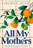 all-my-mothers