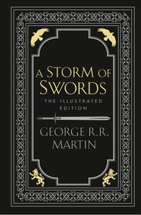 a-storm-of-swords-illustrated-edition