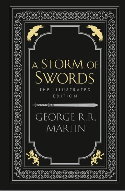 A Storm Of Swords [Illustrated Edition]